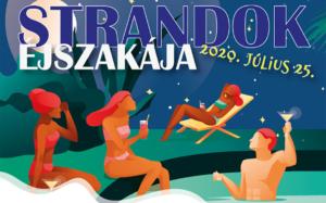 Strandok Éjszakája az Annagorában