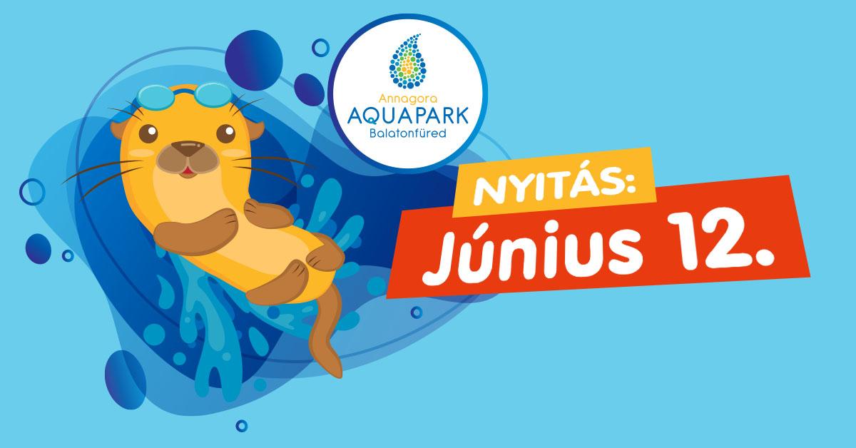 Annagora Aquapark nyitóhétvége